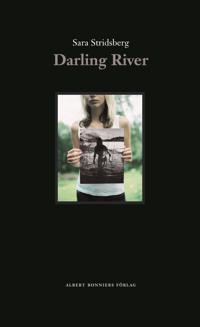 Darling River - Sara Stridsberg pdf epub