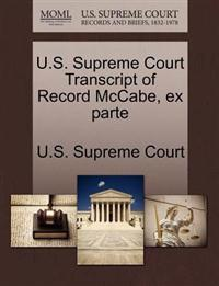 U.S. Supreme Court Transcript of Record McCabe, Ex Parte