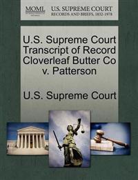 U.S. Supreme Court Transcript of Record Cloverleaf Butter Co V. Patterson