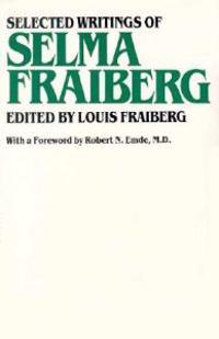 Selected Writings of Selma Fraiberg