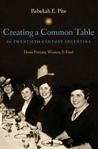 Creating a Common Table in Twentieth-Century Argentina
