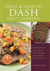 Fresh & Healthy Dash Diet Cooking