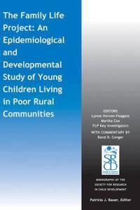 The Family Life Project: An Epidemiological and Developmental Study of Youn
