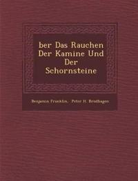 ¿ber Das Rauchen Der Kamine Und Der Schornsteine
