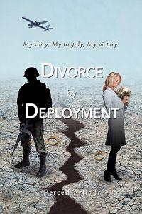 Divorce by Deployment