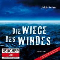 Hefner, U: Wiege des Windes (DAISY-MP3)/Sonderausg.