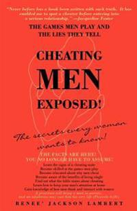 Cheating Men Exposed!