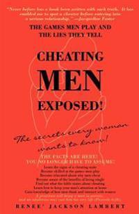 Cheating Men Exposed!
