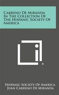 Carreno de Miranda in the Collection of the Hispanic Society of America