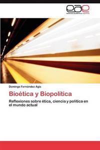 Bioetica y Biopolitica