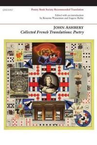Collected French Translations: Poetry
