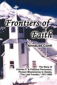 Frontiers of Faith