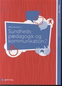 Sundhedspædagogik og kommunikation 2