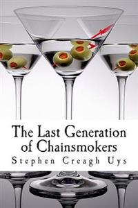 The Last Generation of Chainsmokers