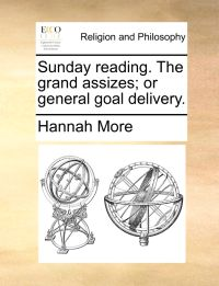 Sunday Reading. the Grand Assizes; Or General Goal Delivery.