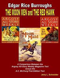 The Moon Men and the Red Hawk: A Comparison of the Argosy All-Story Weekly Magazine Text Versus the A.C. McClurg First Edition Text