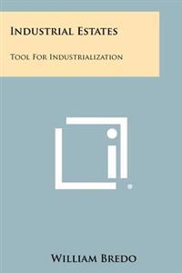 Industrial Estates: Tool for Industrialization