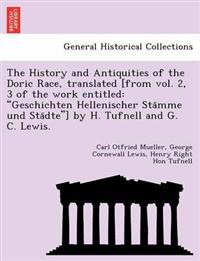The History and Antiquities of the Doric Race, Translated [From Vol. 2, 3 of the Work Entitled