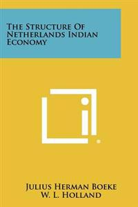 The Structure of Netherlands Indian Economy