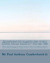 The Cumberbatch Tele-Accessibility Index Related to Oklahoma and Its Seven Neighboring States, i.e. Texas, Louisiana, Colorado, Arkansas Etc. - Years