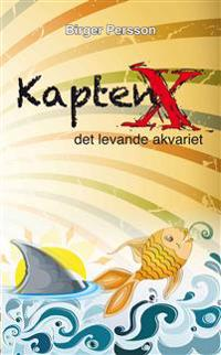 KaptenX, det levande akvariet