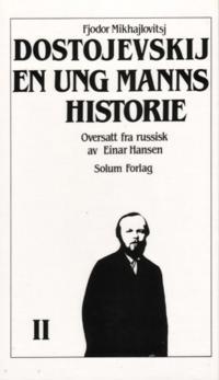 En ung manns historie 2. Bd. 11 - Fjodor Mikhajlovitsj Dostojevskij   Inprintwriters.org