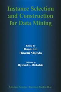Instance Selection and Construction for Data Mining