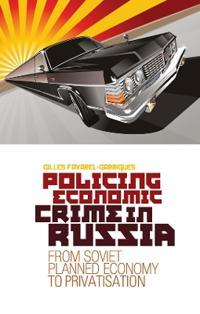 Policing Economic Crime in Russia