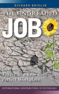 The Undreaded Job: Learning to Thrive in a Less-Than-Perfect Workplace