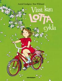 Visst kan Lotta cykla - Astrid Lindgren pdf epub