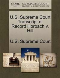 U.S. Supreme Court Transcript of Record Horbach V. Hill