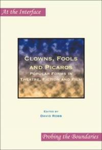 Clowns, Fools and Picaros