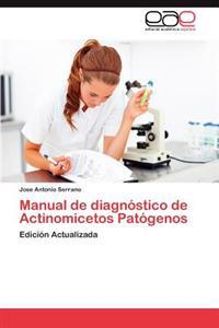Manual de Diagnostico de Actinomicetos Patogenos