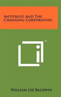 Antitrust and the Changing Corporation