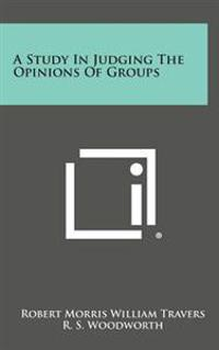 A Study in Judging the Opinions of Groups