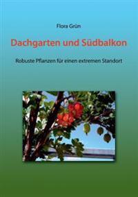 Dachgarten Und S Dbalkon