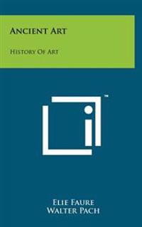 Ancient Art: History of Art