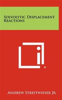 Solvolytic Displacement Reactions
