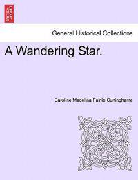 A Wandering Star.