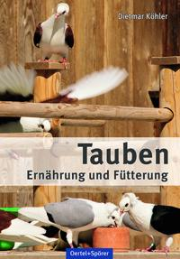 Tauben - Ernährung und Fütterung