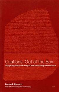 Citations, Out of the Box: Adapting Zotero for Legal and Multilingual Research