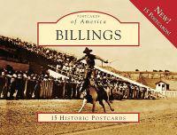 Billings: 15 Historic Postcards