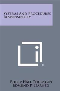 Systems and Procedures Responsibility