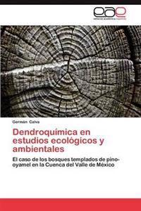 Dendroquimica En Estudios Ecologicos y Ambientales