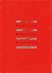 Han som elsket verden - Torgeir Rebolledo Pedersen | Inprintwriters.org