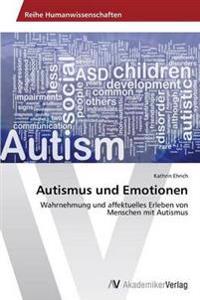 Autismus Und Emotionen