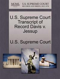 U.S. Supreme Court Transcript of Record Davis V. Jessup