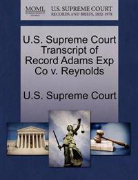 U.S. Supreme Court Transcript of Record Adams Exp Co V. Reynolds