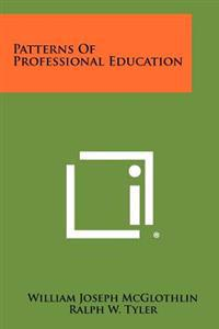 Patterns of Professional Education