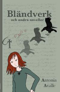 Bländverk och andra noveller